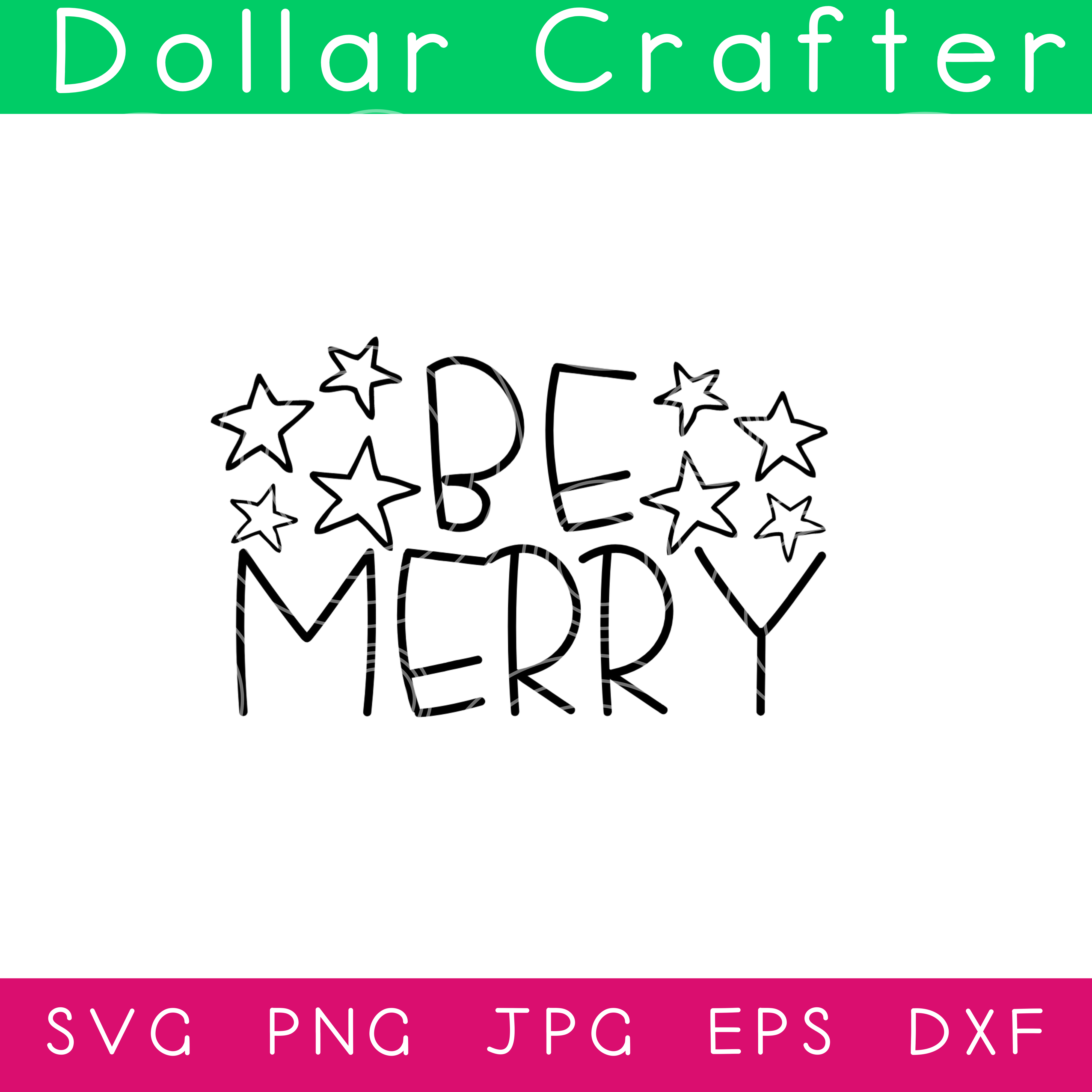 Be Merry SVG Cut File Set for Cricut or Silhouette