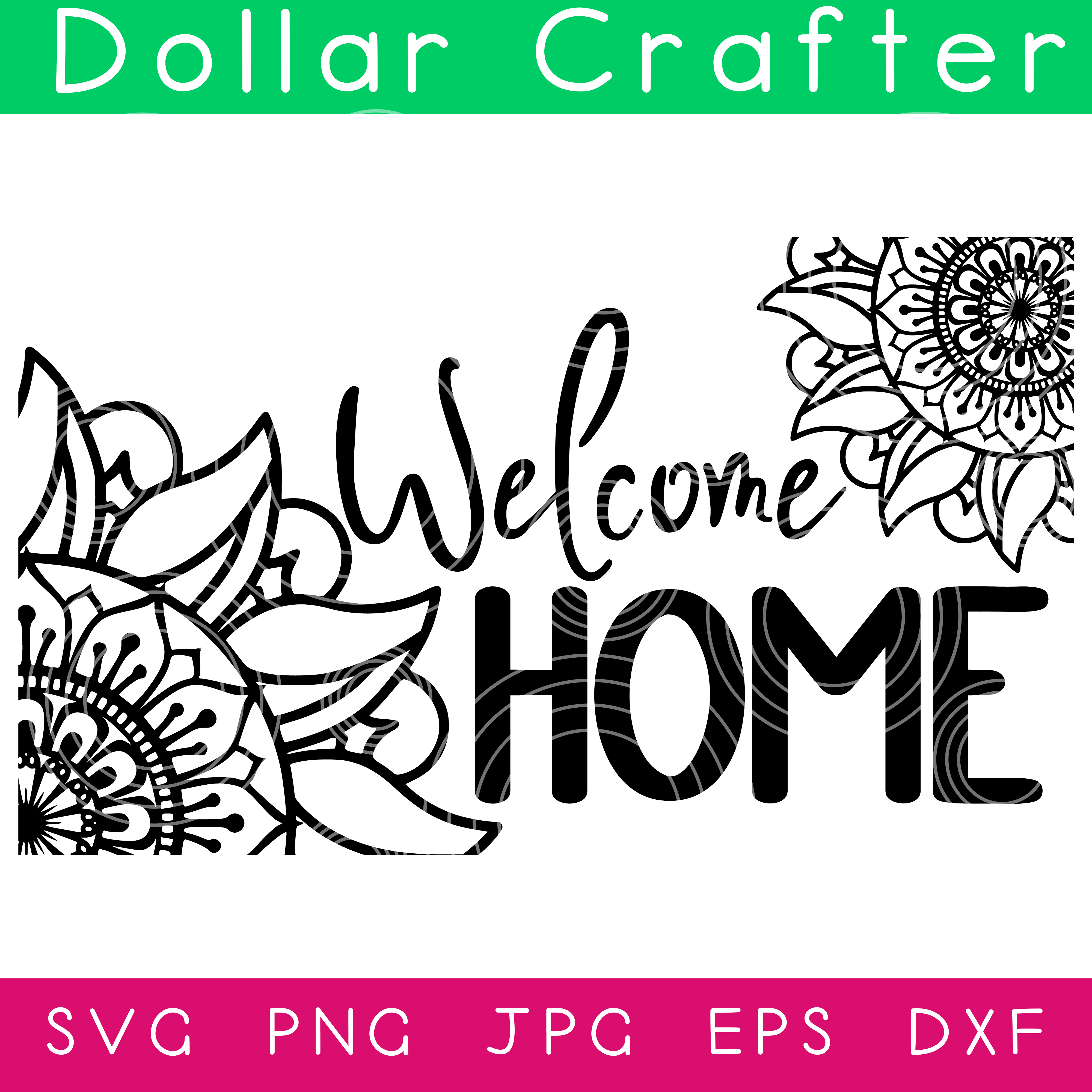 Welcome Home Mandala SVG Cut File Set for Cricut or Silhouette