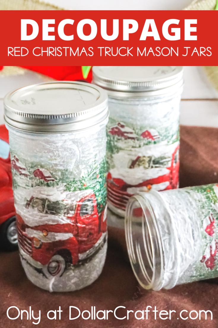 Decoupaged Red Christmas Truck Mason Jars
