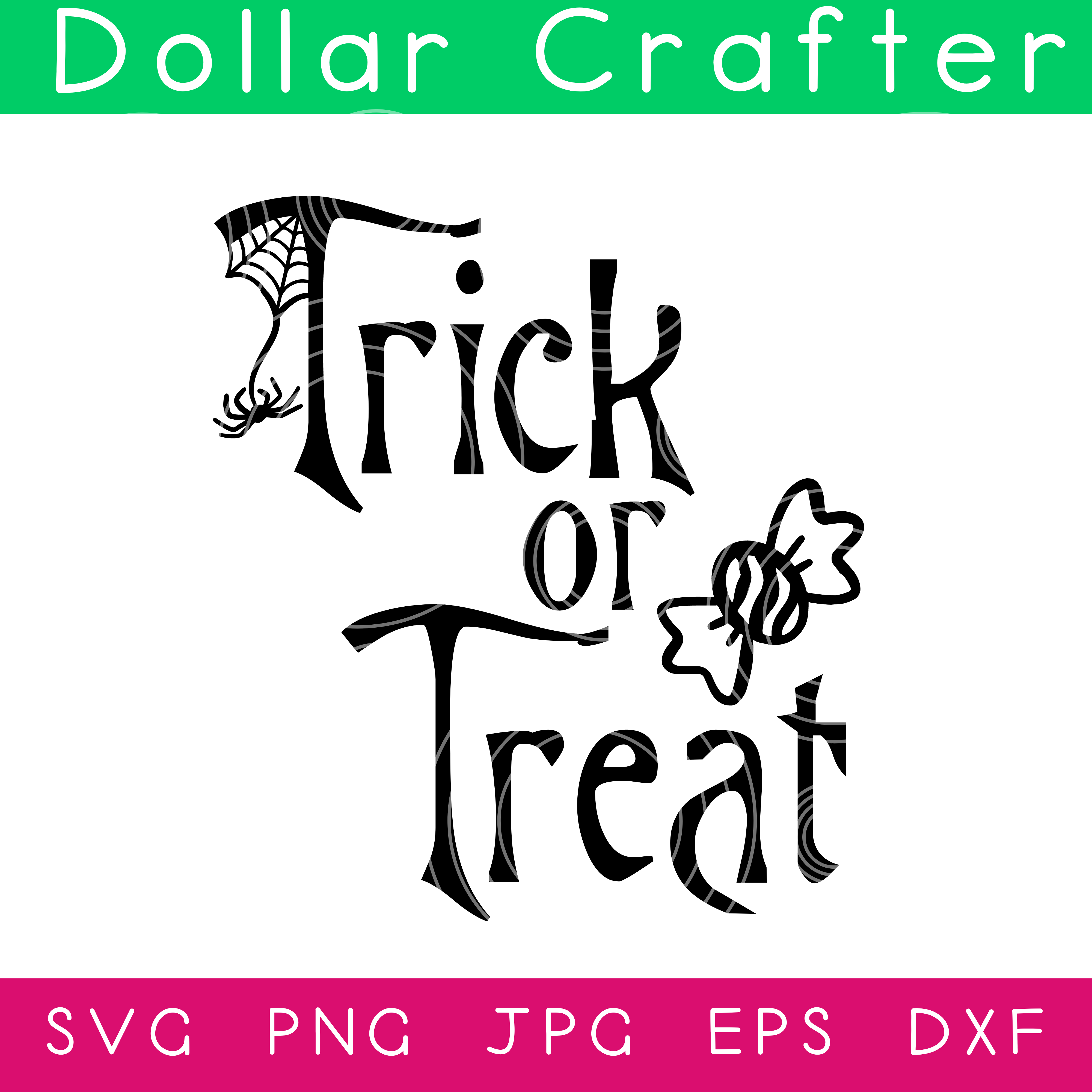 Trick or Treat SVG Cut File Set for Cricut or Silhouette